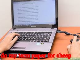 do my paper for cheap